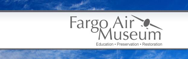 Fargo Air Museum Fargo, ND