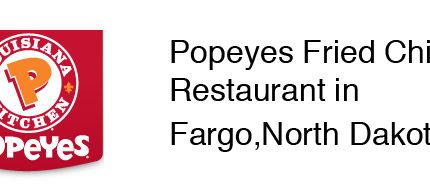 Popeyes Fried Chicken Restaurant in Fargo, North Dakota