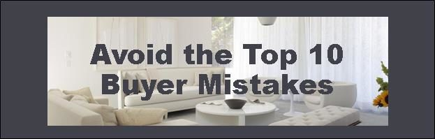 Avoid the Top 10 Buyer Mistakes